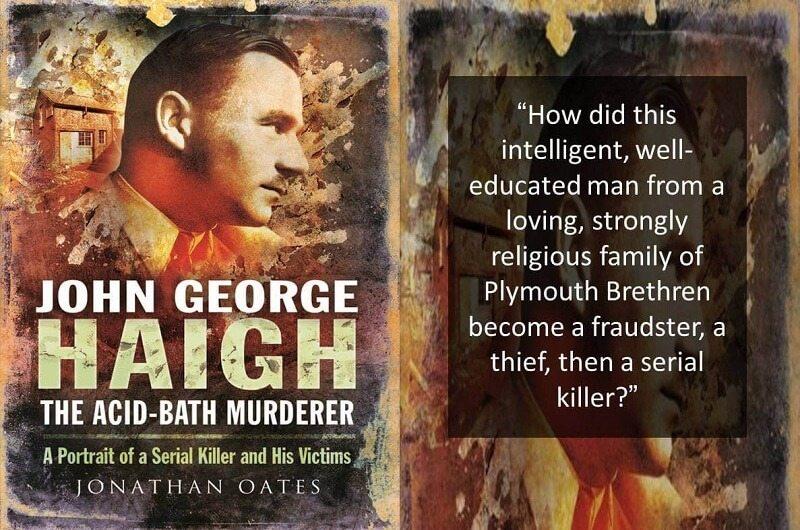 a case profile of the acid bath murderer john george haigh
