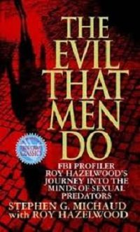 The Evil That Men Do Book Cover