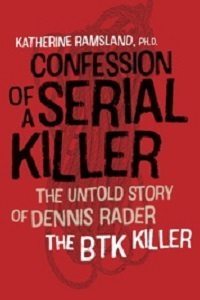 Confession of a Serial Killer by Katherine Ramsland